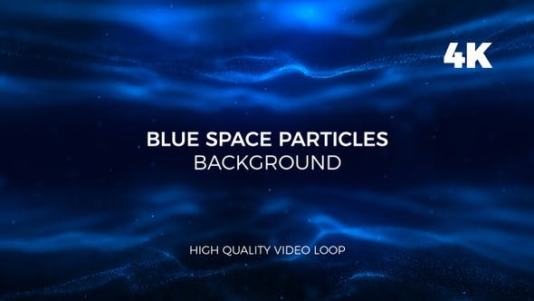 Thumbnail for Blue Space Particles Background 4K