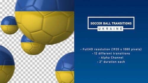 Soccer Ball Transitions - Ukraine