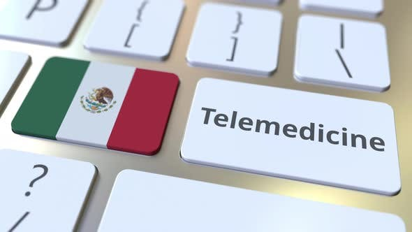 Telemedicine Text and Flag of Mexico on the Computer Keyboard