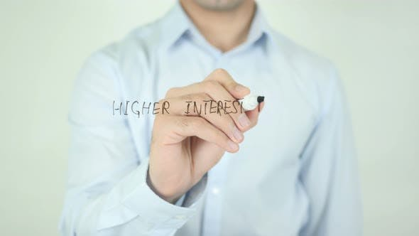 Thumbnail for Higher Interest Rates, Writing On Screen
