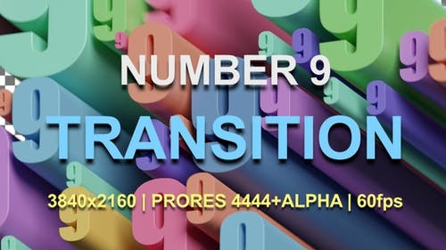 9   NUMBER 9 TRANSITION   UHD   PRORES4444   60fps
