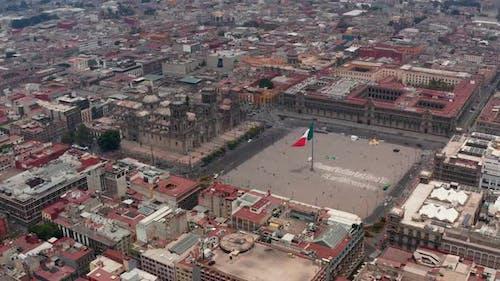 Elevated Flying View of Catedral Metropolitana De La Ciudad De Mexico and Plaza De La Constitucion