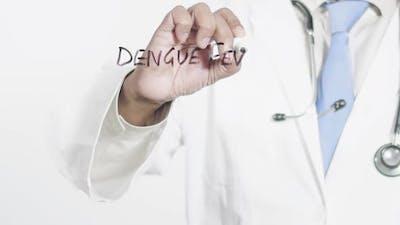 Asian Doctor Writes Dengue Fever