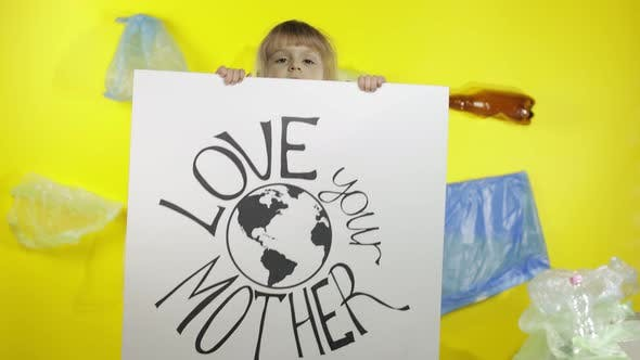Thumbnail for Girl Activist Holding Poster Love Your Mother Earth. Plastic Nature Pollution
