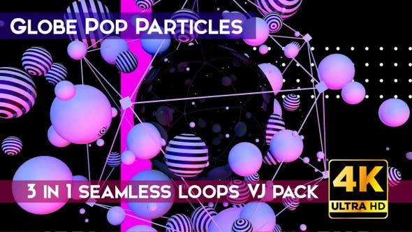 Globe Pop Particles VJ Loops
