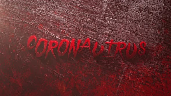 Thumbnail for Animated closeup text Coronavirus and mystical horror background with dark blood