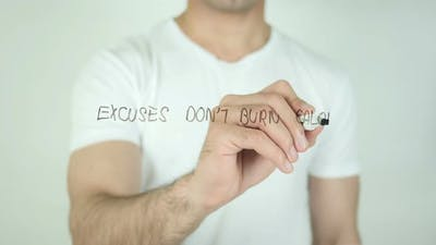 Excuses Don't Burn Calories, Writing On Transparent Screen