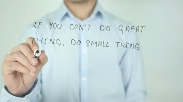 Thumbnail for If You Can't Do Great Thing, Do Small Thing in a Great Way, Writing On Screen