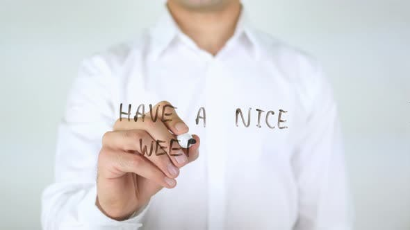 Have A Nice Weekend, Writing on Glass