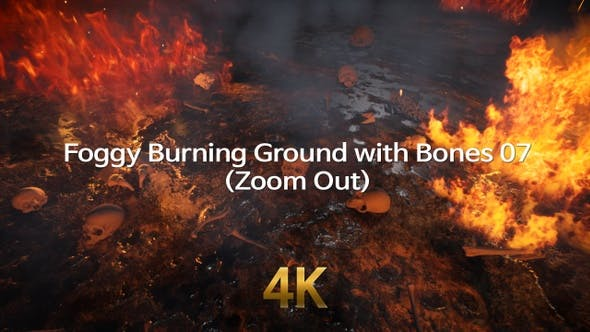 Foggy Burning Ground With Bones 4K 07(Zoom Out)