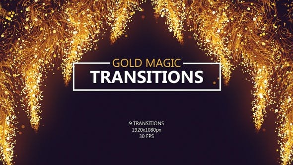 Gold Magic Transitions
