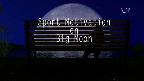 Thumbnail for Sport Motivation On Big Moon