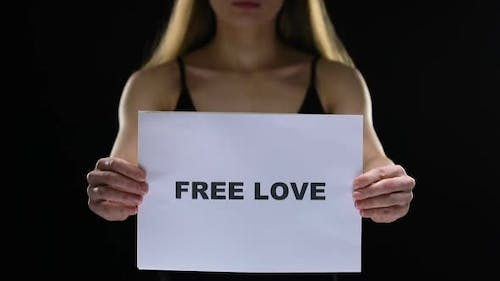 Lady Holding Free Love, Struggling for Personal Lifestyle Choice, Stop Prejudice