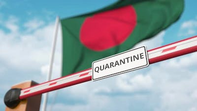 Barrier Gate with QUARANTINE Sign Opens at Flag of Bangladesh