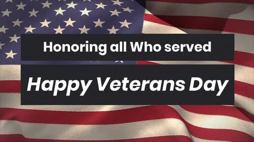 Honouring All Who Served Veterans Day with American flag